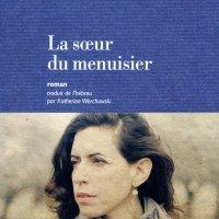 La sœur du menuisier - Mira Maguen